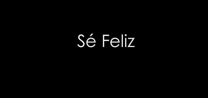 se-feliz-1